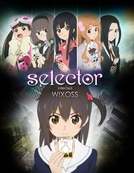 Selector Infected WIXOSS (セレクター infected WIXOSS)