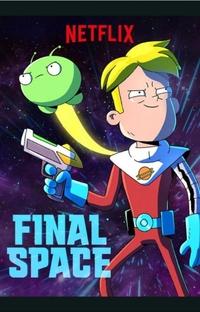 Final Space (2ª Temporada) - Poster / Capa / Cartaz - Oficial 1