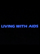 Living With AIDS (Living With AIDS)