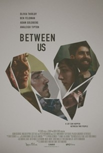 Between Us - Poster / Capa / Cartaz - Oficial 1
