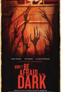Não Tenha Medo Do Escuro - Poster / Capa / Cartaz - Oficial 6