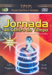 Jornada ao Centro do Tempo - Poster / Capa / Cartaz - Oficial 4