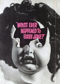 O Que Teria Acontecido a Baby Jane? - Poster / Capa / Cartaz - Oficial 2