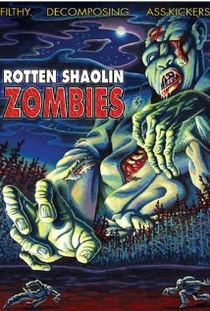 Rotten Shaolin Zombies - Poster / Capa / Cartaz - Oficial 1