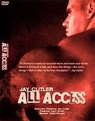 Jay Cutler All Access (Jay Cutler All Access)