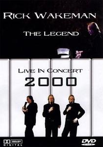 Rick Wakeman: The Legend - Live in Concert 2000 - Poster / Capa / Cartaz - Oficial 1