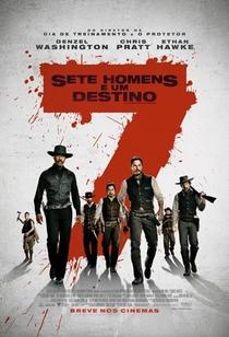 Sete Homens e Um Destino - Poster / Capa / Cartaz - Oficial 2
