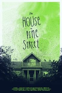 The House on Pine Street - Poster / Capa / Cartaz - Oficial 1