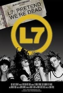 L7: Pretend We're Dead (L7: Pretend We're Dead)