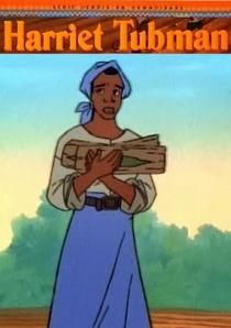 Heróis da Humanidade – Harriet Tubman - Poster / Capa / Cartaz - Oficial 1