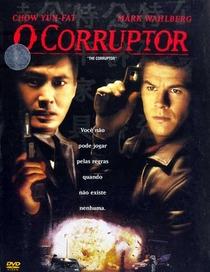 O Corruptor - Poster / Capa / Cartaz - Oficial 1