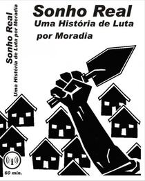 Sonho Real: Uma história de luta por moradia - Poster / Capa / Cartaz - Oficial 1
