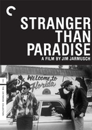 Estranhos no Paraíso (Stranger Than Paradise)