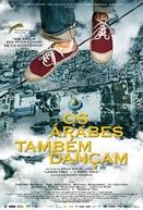 Os Árabes Também Dançam (Dancing Arabs)