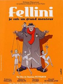 Fellini: Eu Sou Um Grande Mentiroso - Poster / Capa / Cartaz - Oficial 2
