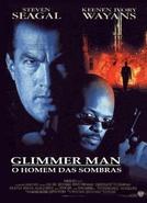 Glimmer Man - O Homem das Sombras (The Glimmer Man)
