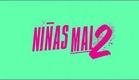 NIÑAS MAL 2 (MTV) Promo 1 Uploaded by PooChiNyX
