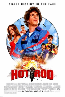 Hot Rod - Loucos Sobre Rodas - Poster / Capa / Cartaz - Oficial 1