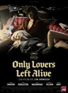 Amantes Eternos (Only Lovers Left Alive)
