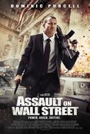 Um Homem Contra Wall Street (Assault on Wall Street)