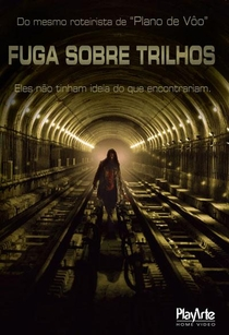 Fuga Sobre Trilhos - Poster / Capa / Cartaz - Oficial 2