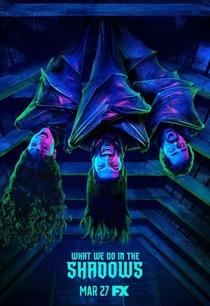 What We Do in the Shadows (1ª Temporada) - Poster / Capa / Cartaz - Oficial 1