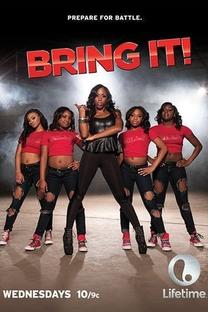 Bring It! (1ª Temporada) - Poster / Capa / Cartaz - Oficial 1