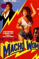 They Call Me Macho Woman (They Call Me Macho Woman)