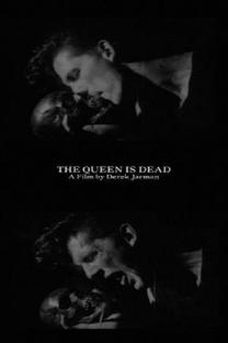 The Queen Is Dead: A Film by Derek Jarman - Poster / Capa / Cartaz - Oficial 2