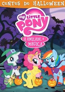My Little Pony: Contos do Halloween - Poster / Capa / Cartaz - Oficial 2