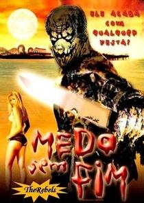 Medo Sem Fim - Poster / Capa / Cartaz - Oficial 1