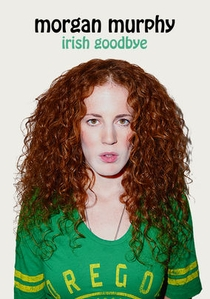 Morgan Murphy: Irish Goodbye - Poster / Capa / Cartaz - Oficial 1