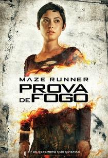 Maze Runner: Prova de Fogo - Poster / Capa / Cartaz - Oficial 18