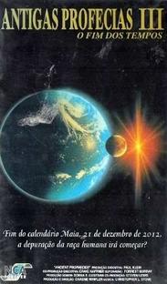 Antigas Profecias III - O Fim dos Tempos - Poster / Capa / Cartaz - Oficial 1