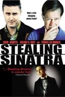 O Rapto de Sinatra (Stealing Sinatra)