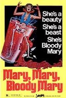 Mary, Mary, Bloody Mary - Poster / Capa / Cartaz - Oficial 2