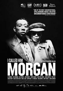 I Called Him Morgan - Poster / Capa / Cartaz - Oficial 1