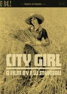 O Pão Nosso de Cada Dia (City Girl)