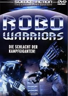 Tropas do Futuro (Robo Warriors)