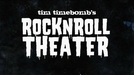 Tim Timebomb's RockNRoll Theater (Tim Timebomb's RockNRoll Theater)