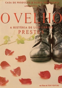 O Velho - A História de Luiz Carlos Prestes - Poster / Capa / Cartaz - Oficial 3