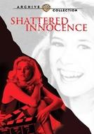 Inocência Destruída (Shattered Innocence)