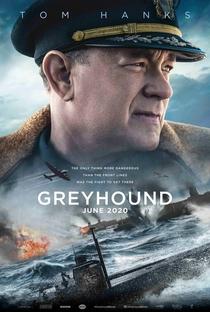 Greyhound: Na Mira do Inimigo - Poster / Capa / Cartaz - Oficial 4