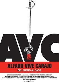 Alfaro Vive Carajo! Do Sonho ao Caos - Poster / Capa / Cartaz - Oficial 1