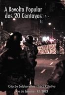 A Revolta Popular dos 20 Centavos (A Revolta Popular dos 20 Centavos)