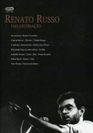 Renato Russo - Uma Celebração