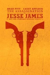 O Assassinato de Jesse James pelo Covarde Robert Ford - Poster / Capa / Cartaz - Oficial 2