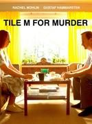 Tile M For Murder (Lägg M för mord)