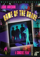 Home of the Brave: A Film by Laurie Anderson (Home of the Brave: A Film by Laurie Anderson)