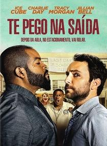Te Pego na Saída - Poster / Capa / Cartaz - Oficial 1